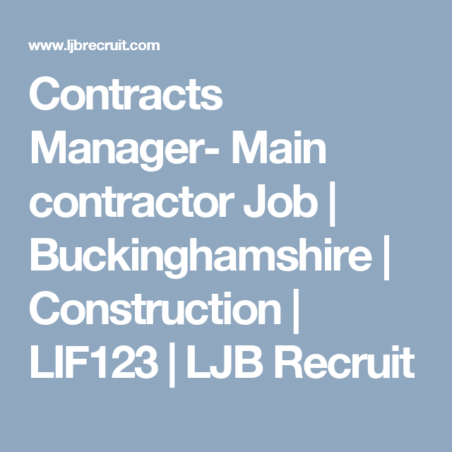 Contracts Manager Main Contractor Job Recruitment