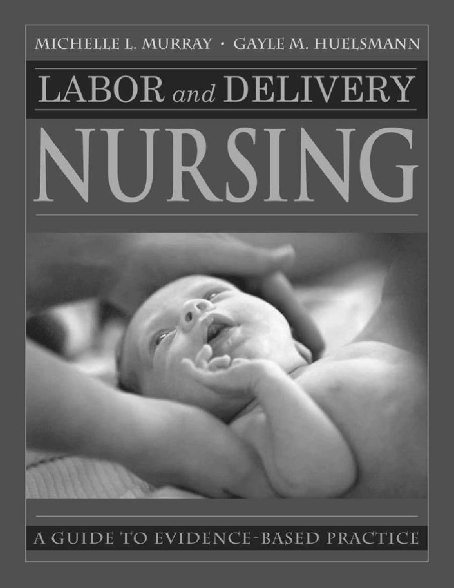 Full text book! Labor and Delivery Nursing : Guide to