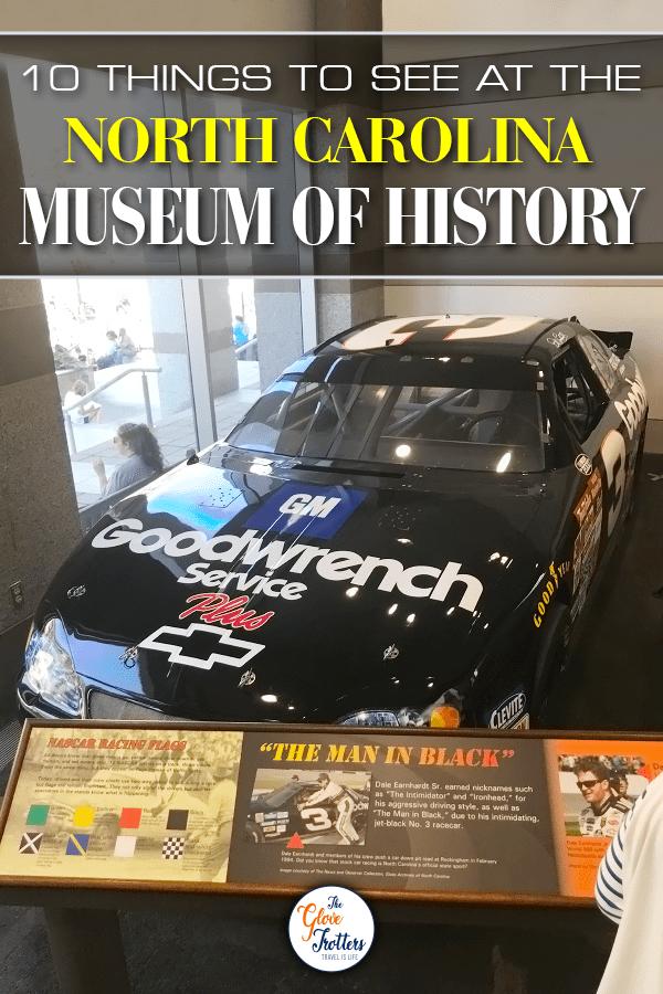 10 Things To See At The North Carolina Museum Of History The Glovetrotters In 2020 North Carolina Museum History
