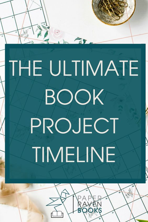 The Ultimate Book Project Timeline Sheer size, Book projects and - project timeline