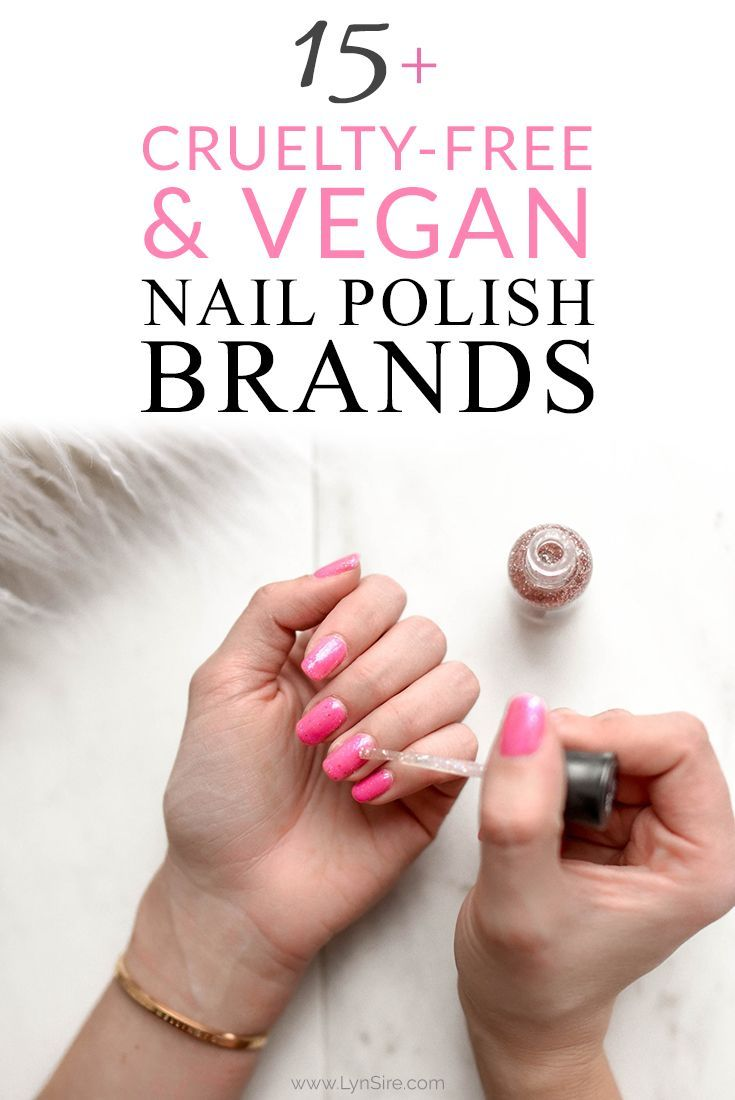 Cruelty free and vegan nail polish brands. Cruelty free products for your beautiful nails. #crueltyfree #crueltyfreebrands #crueltyfreeproducts