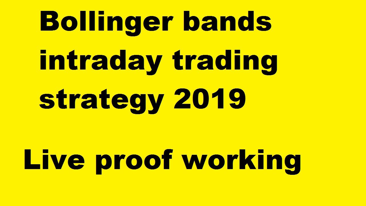 Bollinger Band Intraday Trading Strategy New Strategy Intraday