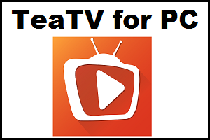 Teatv For Pc In 2020 Graphic Card Live Tv Streaming Streaming Tv