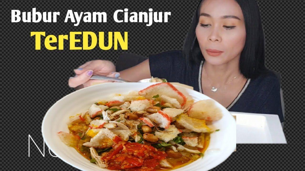 Rahasia Gurih Bubur Ayam Cianjur Yang Ternyata Simpel Banget Indonesian Street Food Youtube Makanan Resep Makanan Ayam