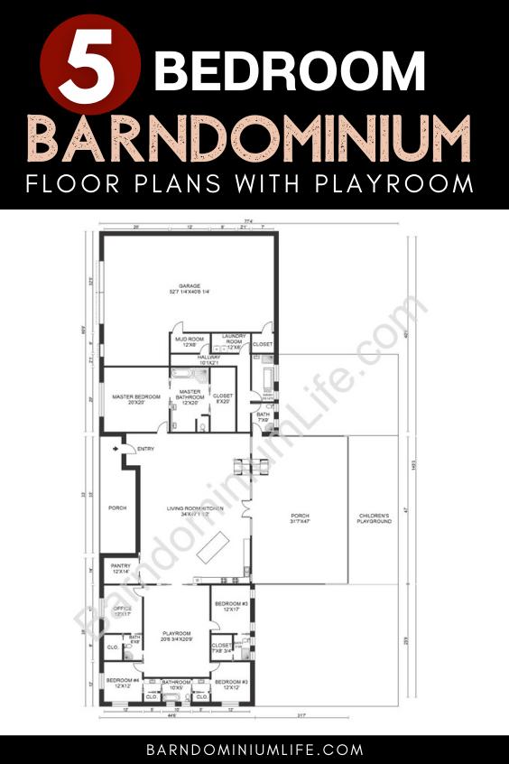 5 Bedroom Barndominium Floor Plan with Playroom