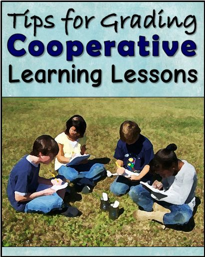 Tips for Grading Cooperative Learning Lessons Cooperative - project evaluation