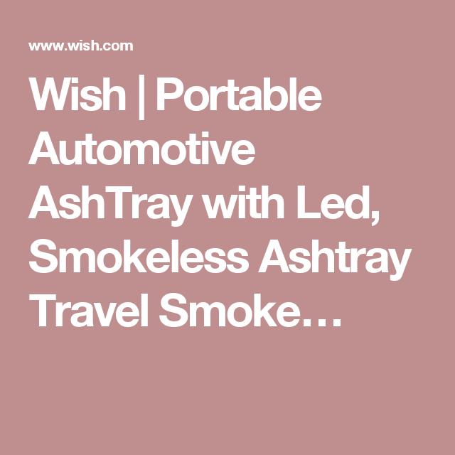 Wish | Portable Automotive AshTray with Led, Smokeless Ashtray Travel Smoke…