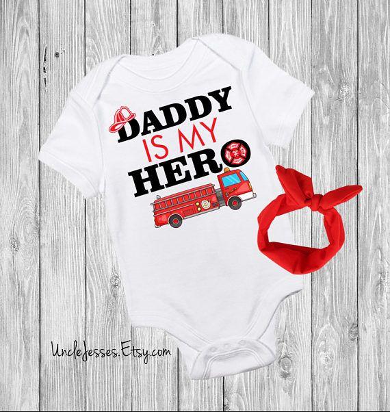 49e1e274a084c Daddy Is My Hero W/ Headband Option- Fire Fighter Dad, Fireman Love ...