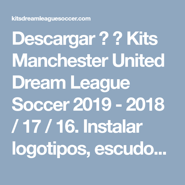 Descargar ✅ ✅ Kits Manchester United Dream League Soccer