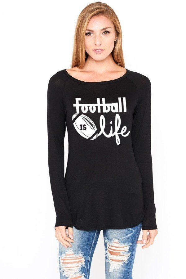 Football Is Life Long Sleeve Shirt Multiple Colors Available