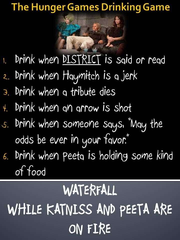 Pin By Mega Thatcher On Drinking Games Drinking Games Hunger Games Drinking Game Funny Drinking Games