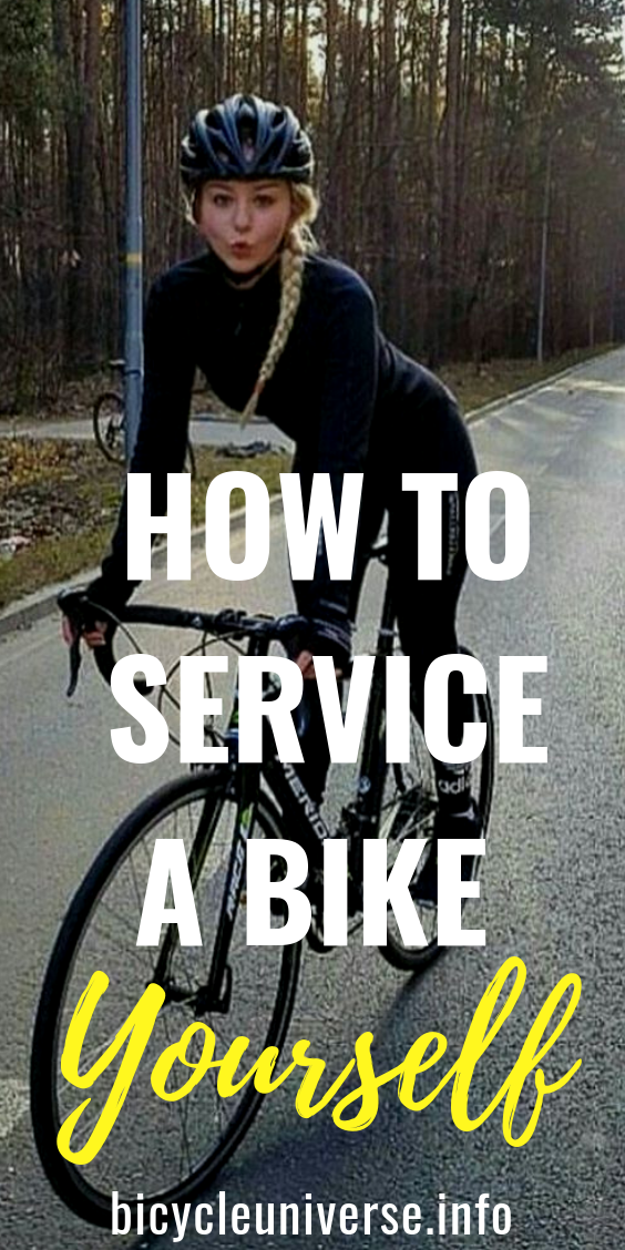 How To Service A Bike Yourself Cycling Quotes Bike Bicycle