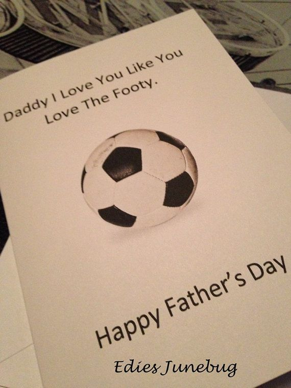 Football Fathers Day Card Footy Lover Card Soccer Fan Cards Sports Card Handmade Football Card Daddy Cards Fathers Day Daddy I Love You Fathers Day Crafts