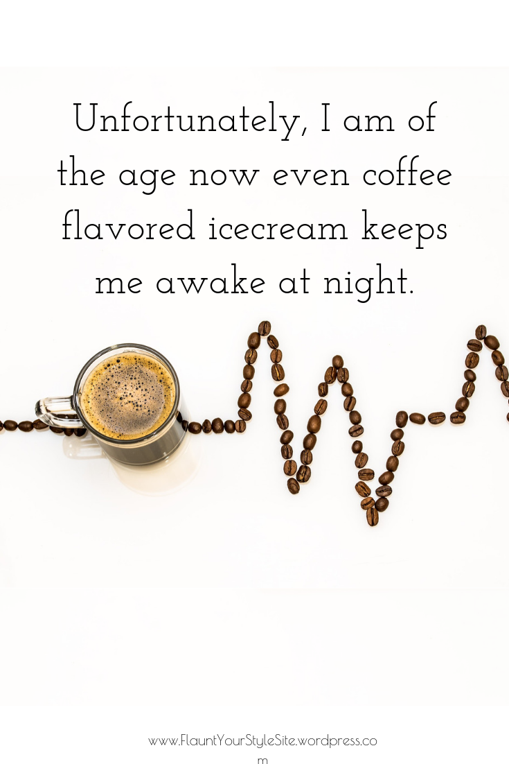 Funny Quote On Aging Funny Quotes Coffee Flavor Quotes