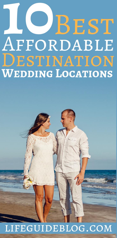 10 Destination Weddings Locations To Blast Your Weddi In 2020 Affordable Destination Wedding Locations Destination Wedding Locations Best Destination Wedding Locations