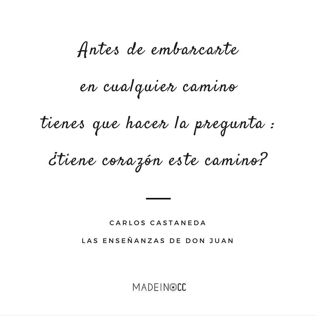 Las Enseñanzas De Don Juan Carlos Castaneda Cita Libro Lectura Frase Carlos Castaneda Citas De Autores Frases Rebeldes