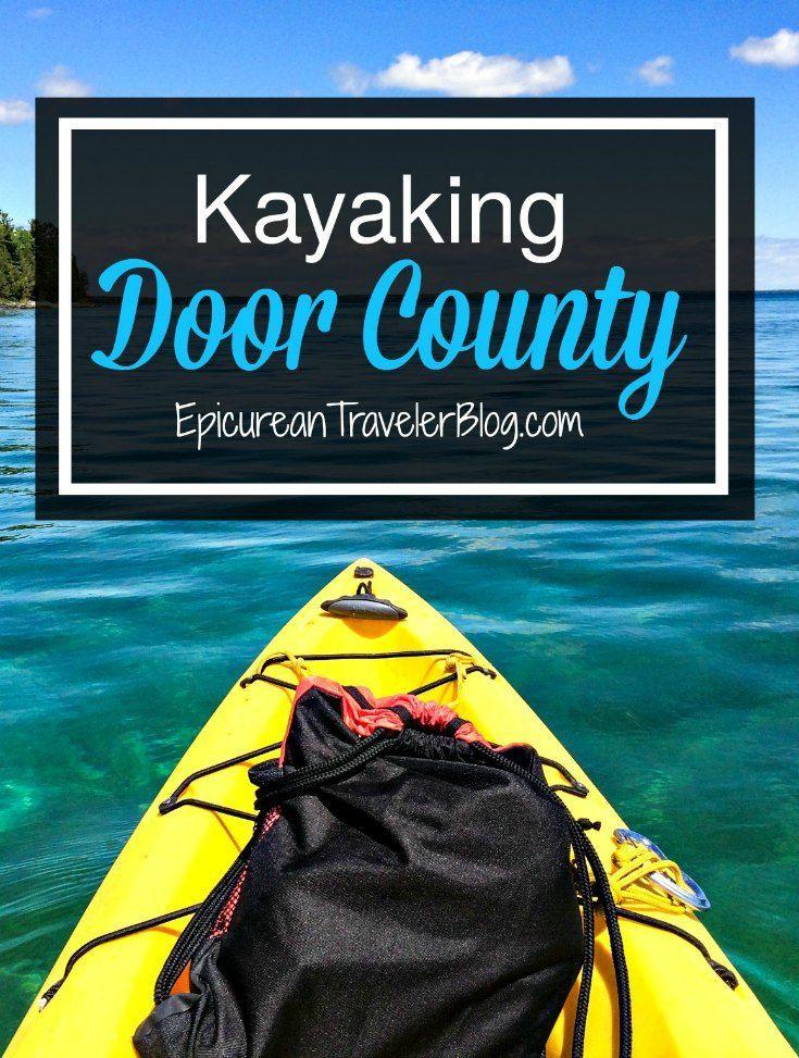 Kayaking Into Lake Michigan Caves With Door County Kayak Tours Door County Wisconsin Door County Kayak Tours