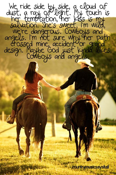 Cowboys and Angels! <3 such a sweet song