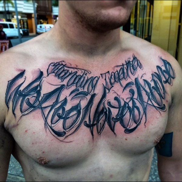Bloody black lettering tattoo male chest inspiration for Chest tattoo writing