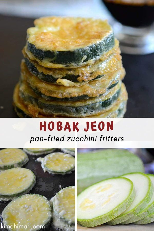 Panfried Zucchini Fritters 호박전 Hobak Jeon Zucchini Fritters Hobak Jeon is a great Korean side dish for your everyday meal Easy and simple to make