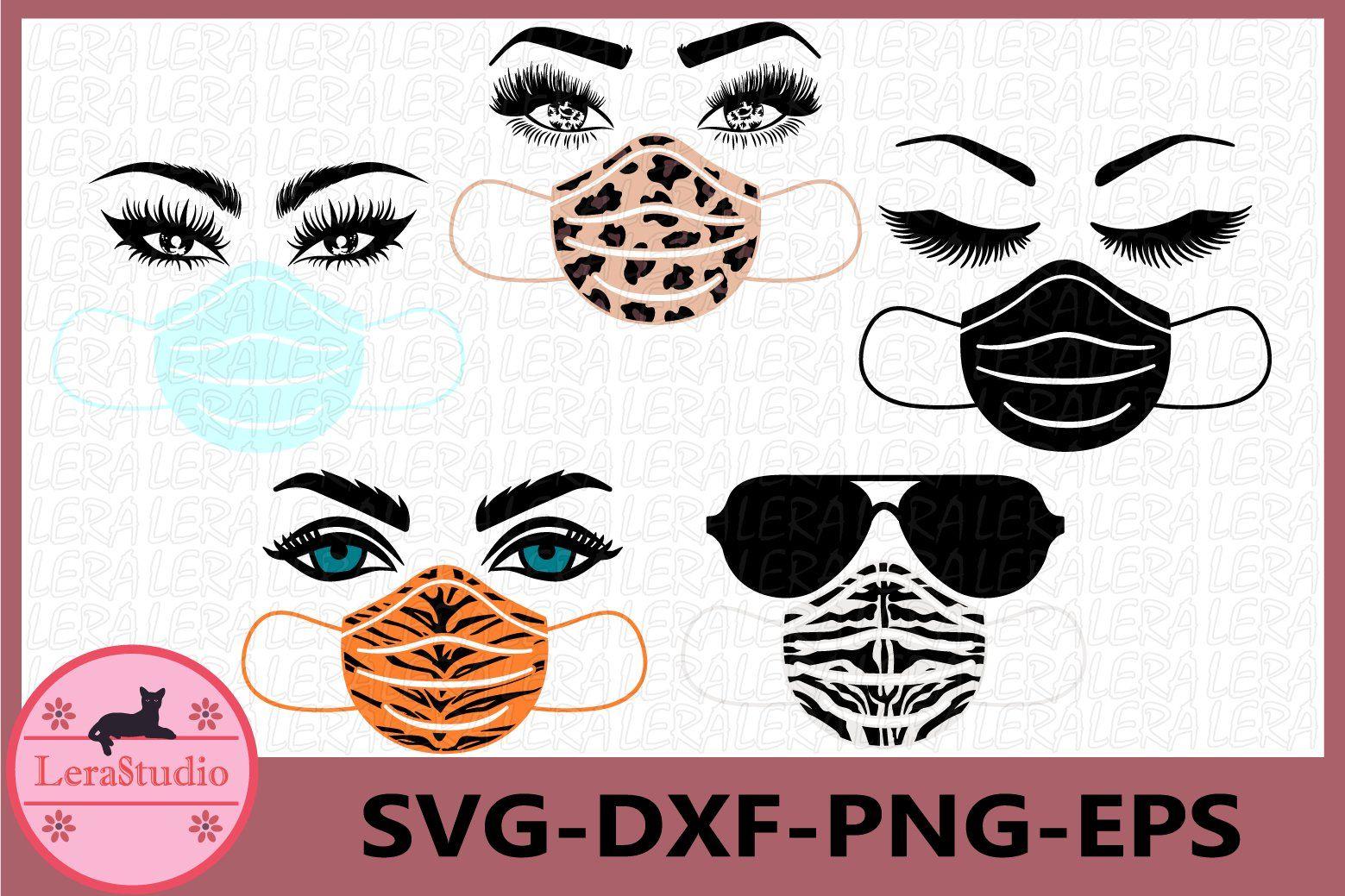 Face Mask Svg Eyelashes Svg Medical Mask Svg Eyes Svg 541608 Svgs Design Bundles In 2020 Medical Masks Design Bundles Eyelashes