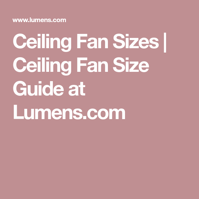 Ceiling fan sizes ceiling fan size guide at lumens house ceiling fan sizes ceiling fan size guide at lumens mozeypictures Image collections