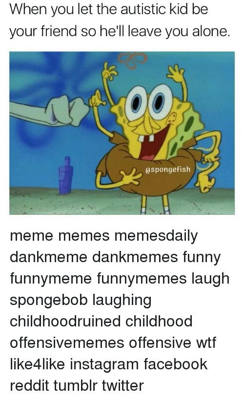 6df35c81f52d5fb2ff8fedddef623d79 image result for autistic spongebob memes lol pinterest