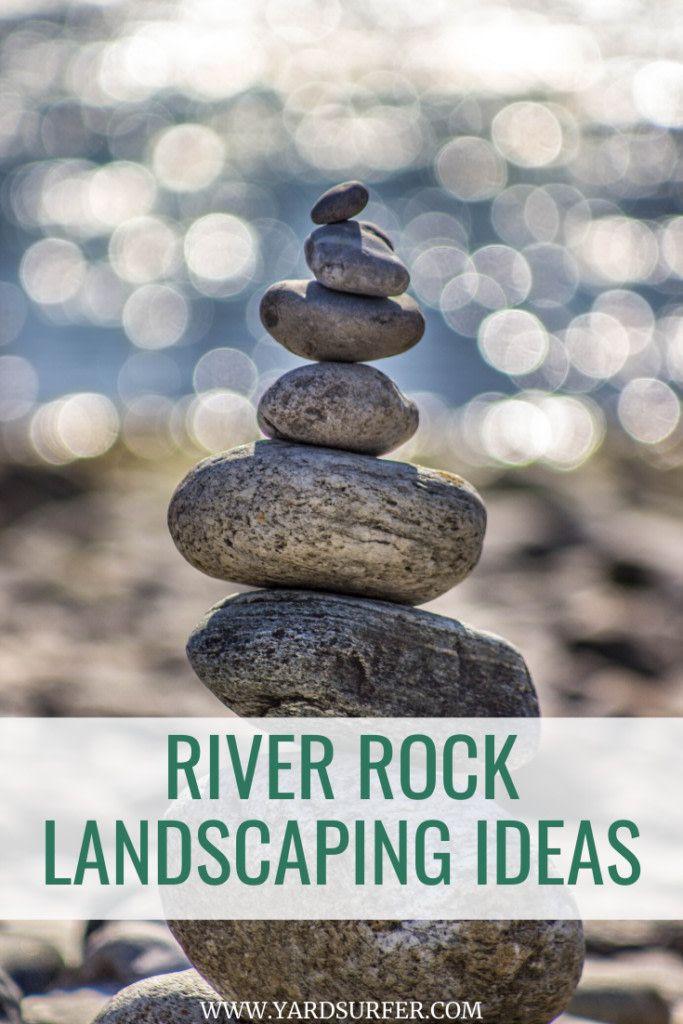 River Rock Landscaping Ideas (PHOTOS)