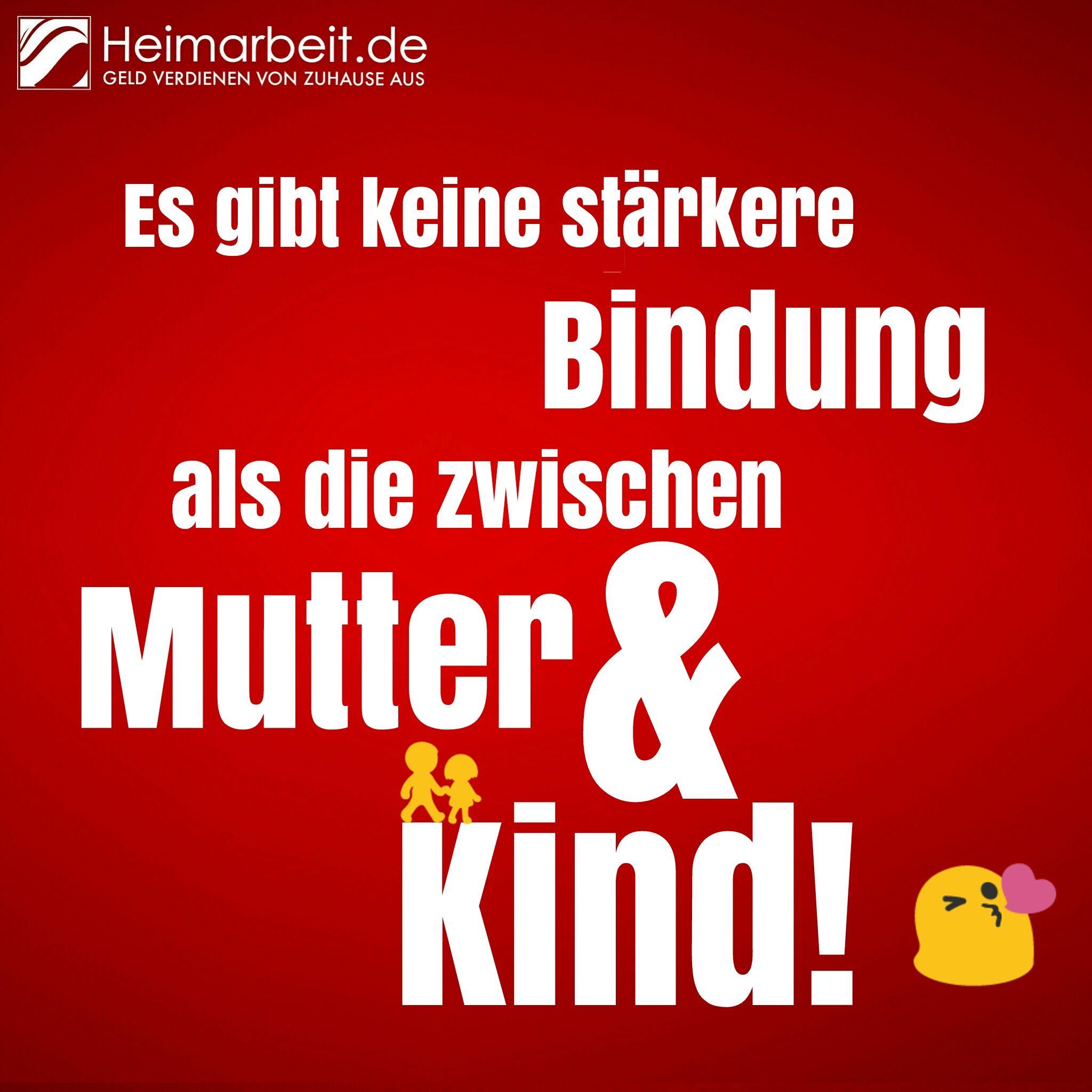 mutterliebe - sprüche www.facebook/heimarbeit.de/ geld