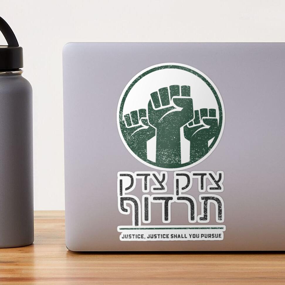Tzedek Tzedek Tirdof Justice Shall You Pursue Hebrew Torah Quote Sticker By Jmmjudaica Redbubble Torah Quotes Quote Stickers Torah