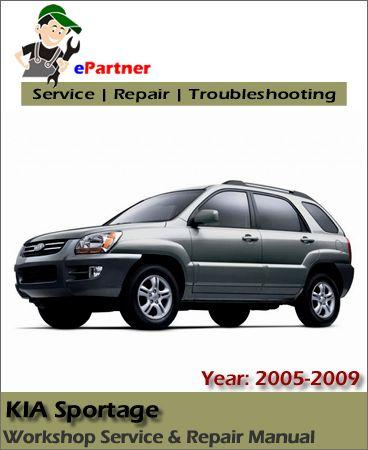Kia Sportage Service Repair Manual 2005 2010 Kia Sportage Sportage Kia