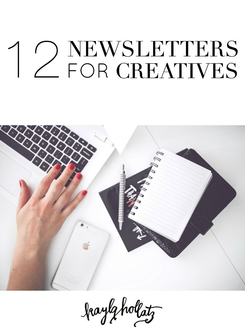 12 Newsletters For Creatives Creative Business How To Make