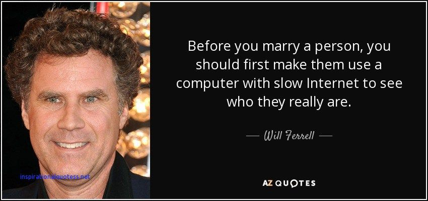 Will Ferrell Inspirational Quotes Will ferrell quotes