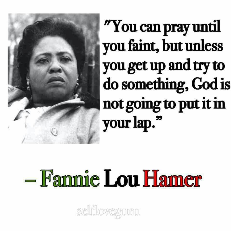 Black History Month Quotes Fannie Lou Hamer  Inspirational Folk  Pinterest  Black History