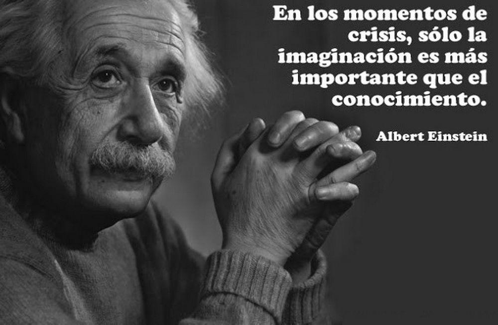 Albert Einstein Crisis E Imaginacion Citas De Einstein Citas De Albert Einstein Einstein