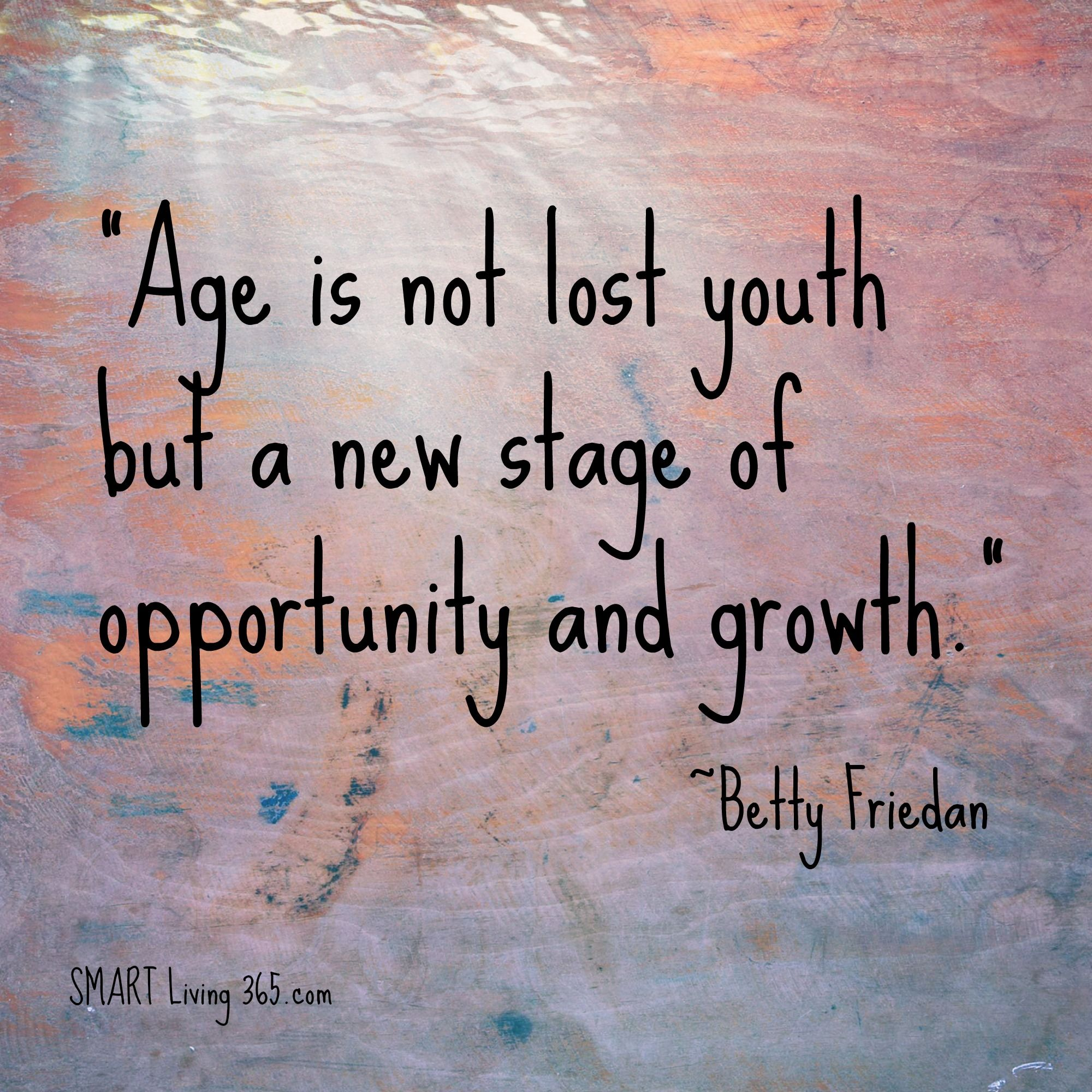 We live in exciting times because the overall view of aging and what ...