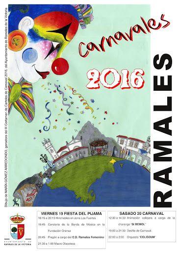 Carnavales 2016 RAMALES Viernes 19 Pregón y Fiesta del Pijama Sábado 20 Desfile de Carnaval y Verbena
