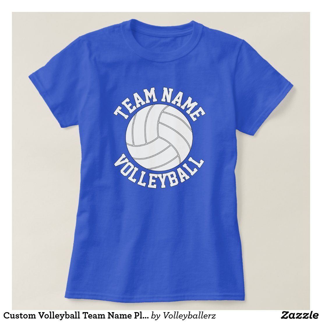 Custom Volleyball Team Name Player Name And Number T Shirt Zazzle Com In 2020 Volleyball Team Names Volleyball Team Team Names