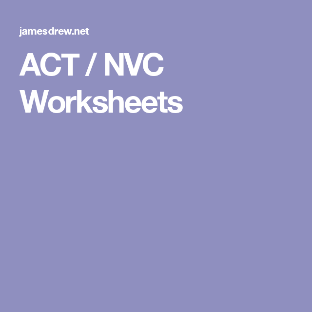 ACT NVC Worksheets Counseling Interventions