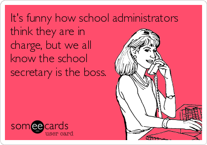 Image result for school secretary memes""