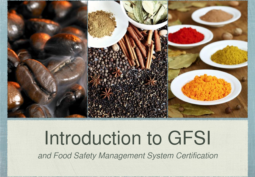GFSI Benchmarked Standards are a great Food Safety