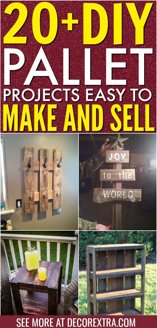 20+ DIY Pallet Projects That Are Easy to Make and Sell #craftstosell