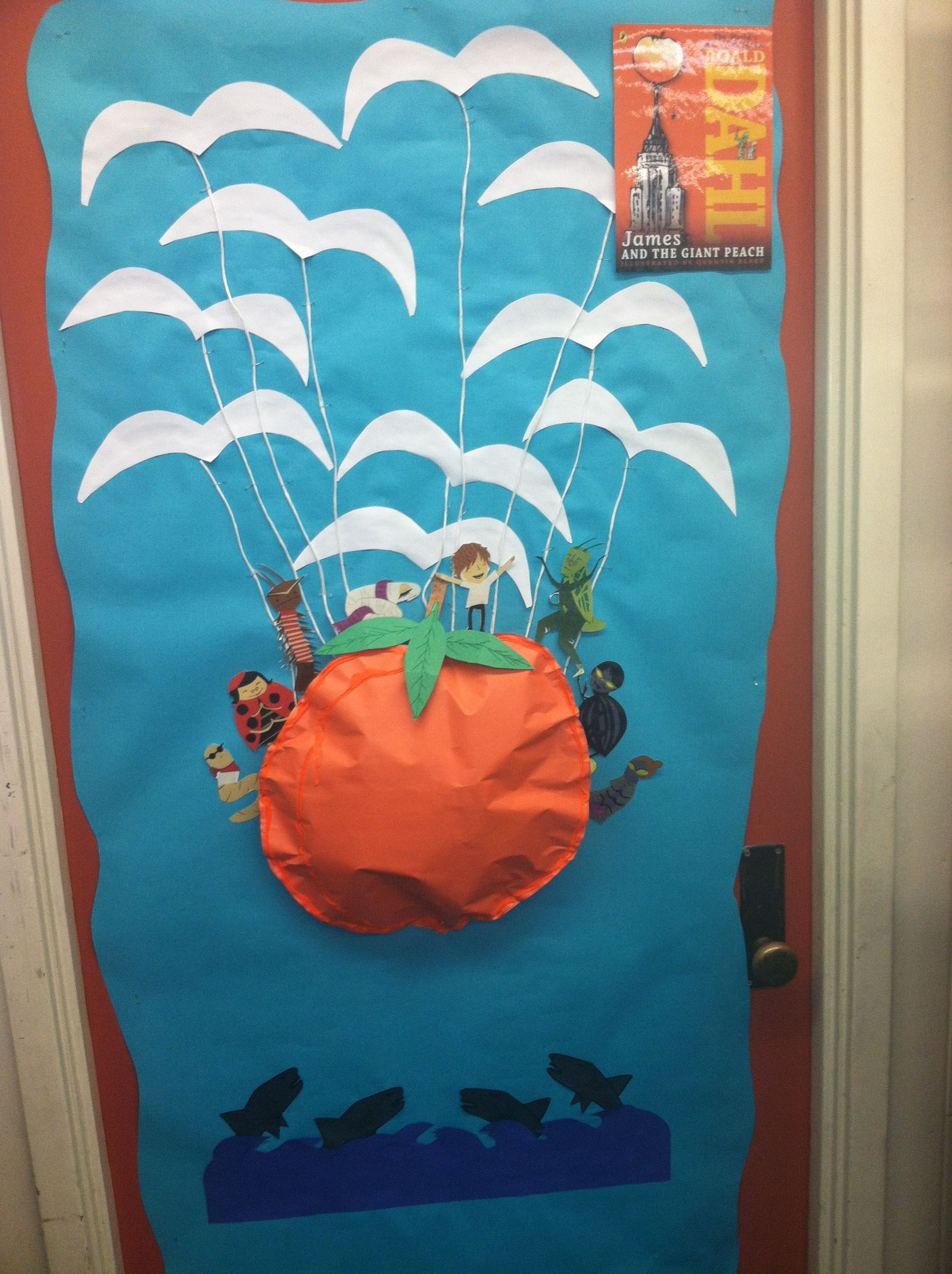 I Love How My Classroom Door Turned Out I Love James And The Giant Peach