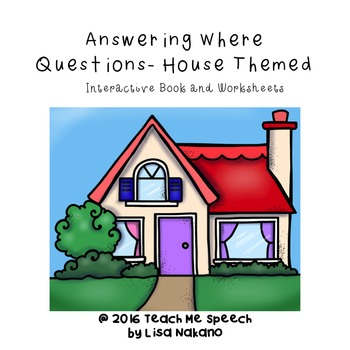 Where Questions House Themed Interactive Book And Worksheets Aac Adapted
