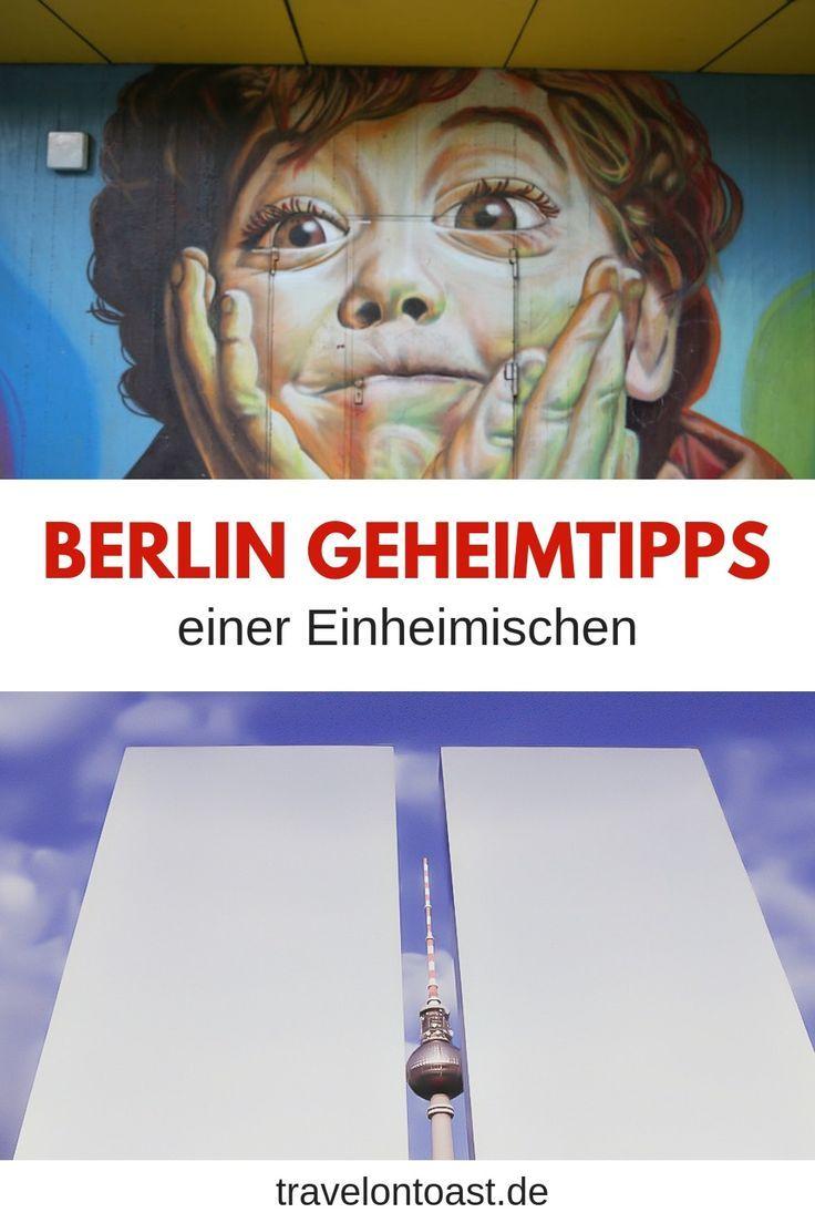 49 Berlin Tipps: Sehenswürdigkeiten, Hotels und Essen – Travel on Toast