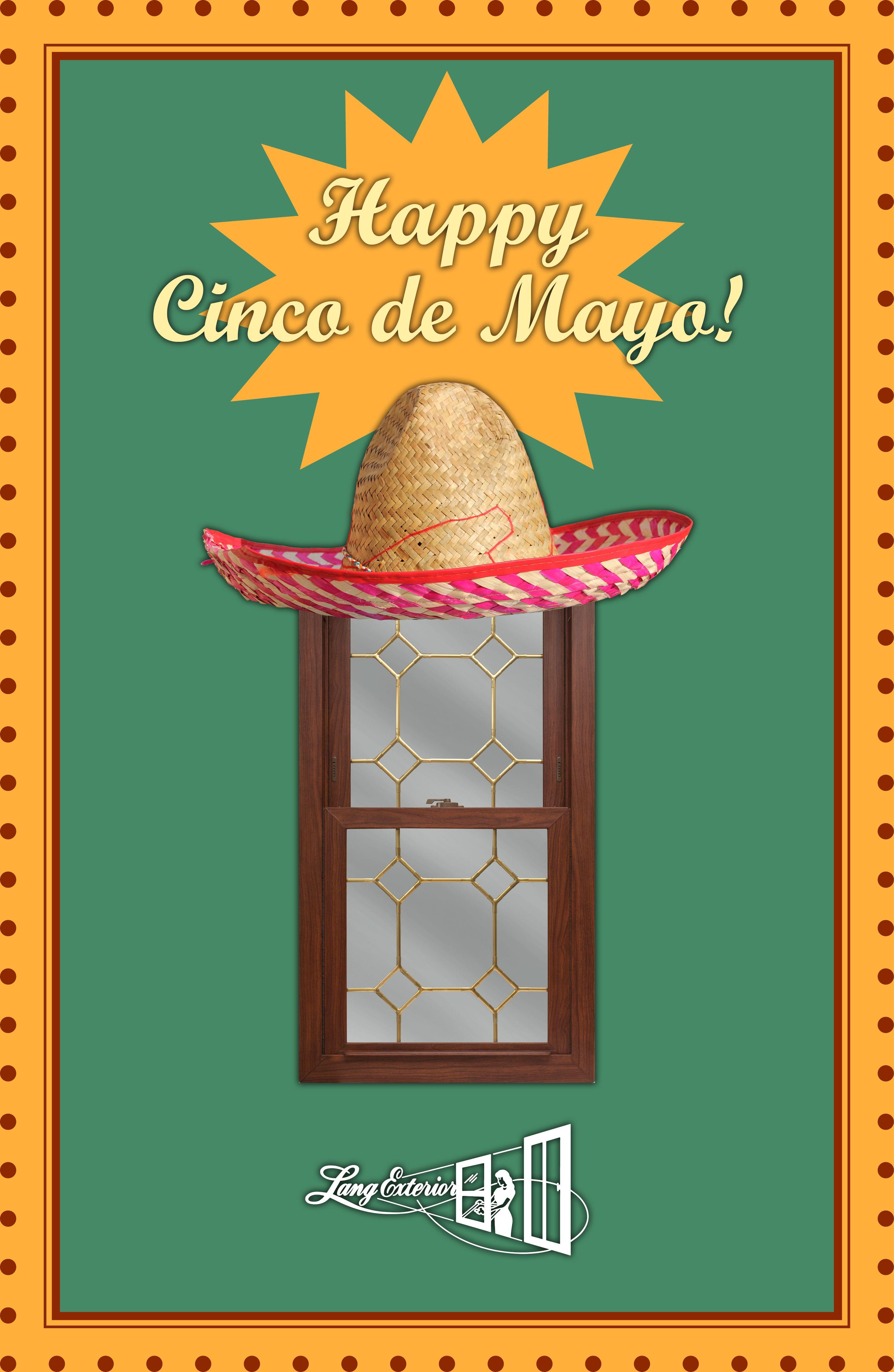Happy Cinco de Mayo from Lang Exterior! LangExterior