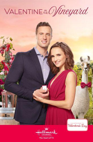 Valentine In The Vineyard Hallmark Channel In 2020 Hallmark Movies Valentines Movies Hallmark Channel