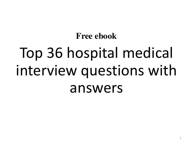 Top  Hospital Medical Interview Questions With Answers Pdf