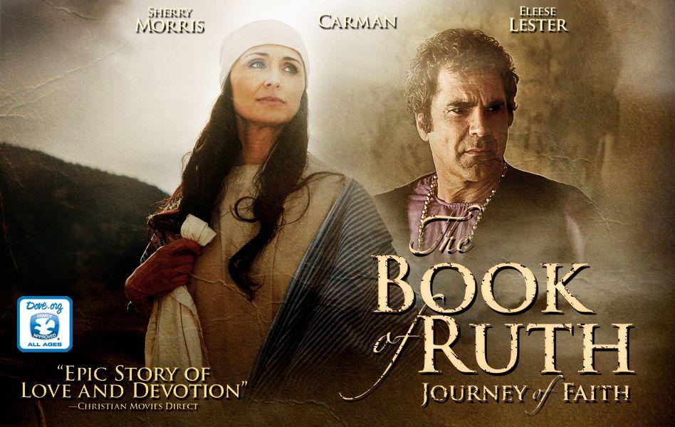 The Book of Ruth Journey of Faith Christian Movie, Film