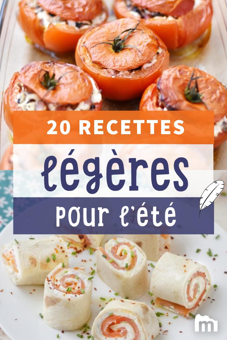 Nos 20 Recettes Legeres Pour L Ete Recette Recette Legere Idee Repas Ete